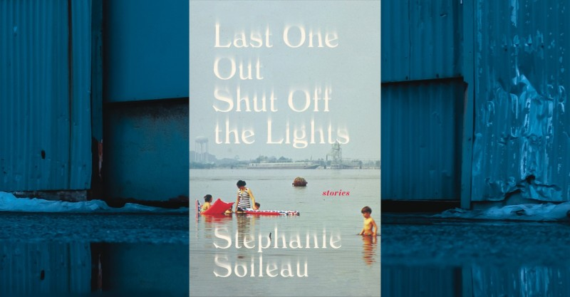 Last One Out Shut Off the Lights by Stephanie Soileau
